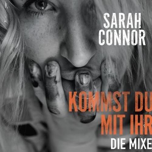 Sarah Connor - Kommst Du mit ihr (Alltag Radio Mix)