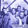 Silk - Freak Me (Chopped & Grooved)
