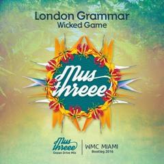 London Grammar -Wicked Game- (Mus Threee Ocean Drive Mix) 2016