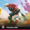 Dustin Miles - I Found Love (feat. Brenton Mattheus)
