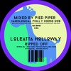 L o l e a t t a H o l l o w a y ♠♤♣♧♥ R i p p e d O f f (Pied Piper Jamological Philly House Dub)
