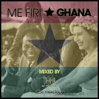Me Firi Ghana - Hiplife Mix Vol 3
