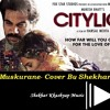 Muskurane Ki Wajha || City Light-The Movie || Feat Shekhar Kkashyap || Arijit Singh