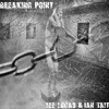 Lee Lucas & Ian Tait - Breaking Point