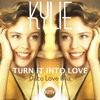 KYLIE | Turn It Into Love | Disco Love Mix