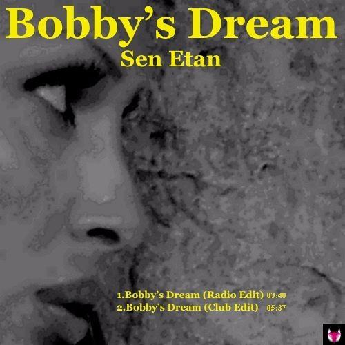 Bobby 39 s dream radio edit by sen etan free listening for Classic house beats