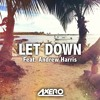 Axero - Let Down (feat. Andrew Harris)