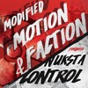 Modified Motion & Faction - Control // Nuksta (Frogs on Acid)OUT NOW!!!