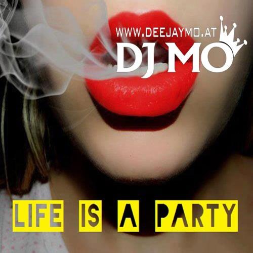 DJ MO - Life Is A Party (EDIT)