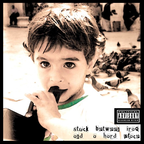Stuck Between iraq And a Hard Place Vol 1 (2006)