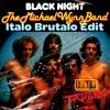 The Michael Wynn Band - Black Night (Italo Brutalo Edit)
