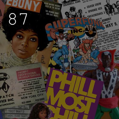 87: Phill Most Chill (aka Soulman) - Part 2