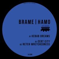 Brame & Hamo - Kebab Dreams