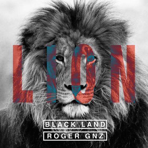 Black Land x Roger Gnz - Lion