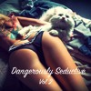 Dangerously Seductive (Vol. 2) Chillout / Chillstep Mix