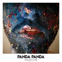 PANDA PANDA - New Friends