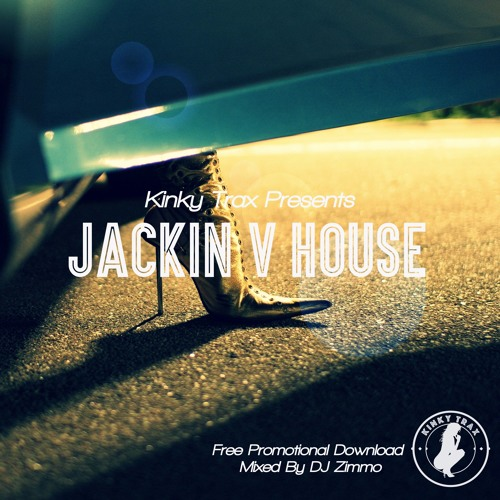 Jackin V House (Mixed By DJ Zimmo) Free Download
