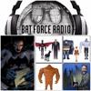 BatForceRadioEp029: Batman Action Figures Galore