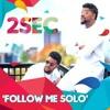 Follow Me Solo by 2sec