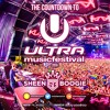 The Countdown to Ultra Music Festival 2016 UMF - Sheen Boogie [FREE DOWNLOAD]