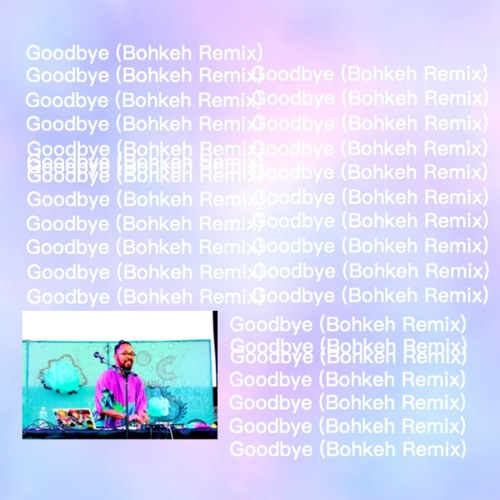 Mark Redito - Goodbye (Bohkeh Remix)