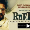 Tere Bin- Leaked song of Raees Feat Shekhar Kkashyap