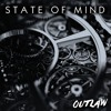 Outlaw - State Of Mind