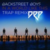 Backstreet Boys - In A World Like This(Trap Remix)[FREE DOWNLOAD]