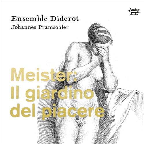 J.F. Meister: Il giardino del piacere, La Musica Duodecima - Passagaglia. Allegro