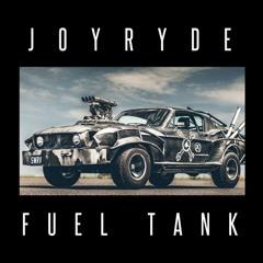 JOYRYDE - FUEL TANK    |   FREE