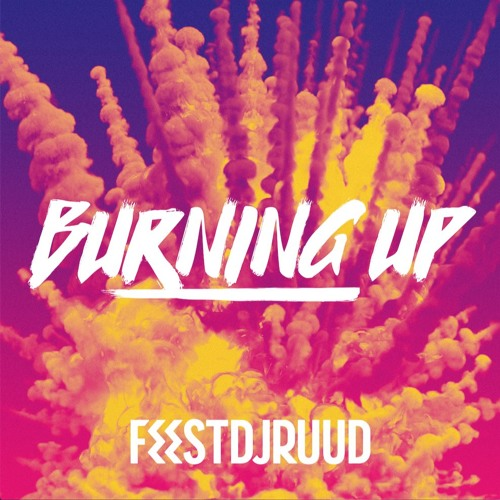 Burning Up (Free Download)