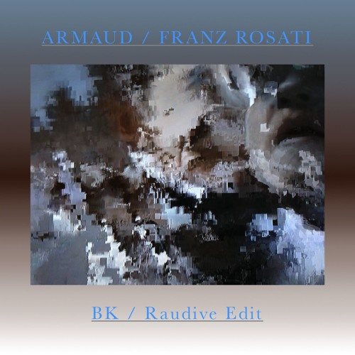 Armaud - BK [Franz Rosati Rework]