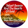 Velvet Season & The Hearts of Gold - Magic Wand Steel Band (STW Premiere)