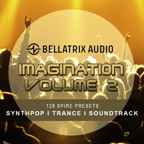 Bellatrix Audio -Imagination 2 Sound Bank For Spire