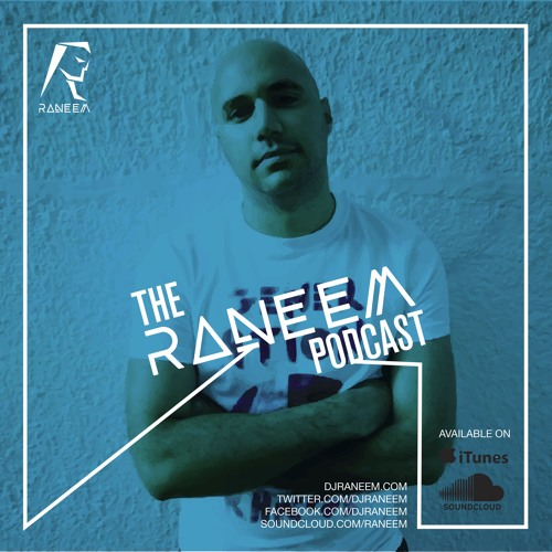 Raneem - The Raneem Podcast (Mar 2016)