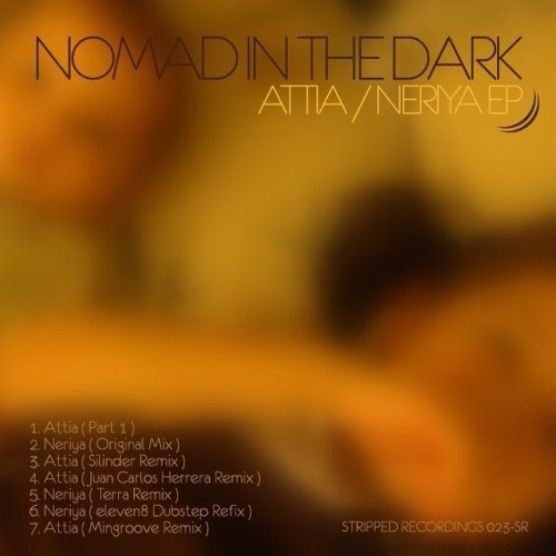 Nomad in the Dark- Attia (Stripped Recordings)