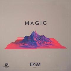 Ilyaa - Magic (House Tunes X Release)