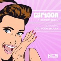 Cartoon - I Remember U (Ft. Jüri Pootsmann)
