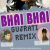 BHAI BHAI(GUJRATI REMIX)-DJ RAVI N DJ DEVRAJ MARIDA.mp3