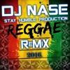 ONE_CALL_AWAY_ REGGAE VERSION ( DJ NASE REMIX )2016