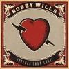 Bobby Wills - Tougher Than Love (Tougher Than Love EP)