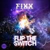 Fixx - Flip The Switch