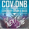 DJ Hybrid w/ Toddlah & Venom @ COV:DNB Presents 'The Next In Line'
