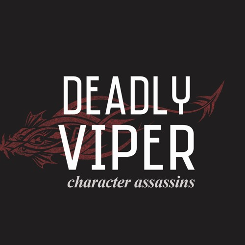 Deadly Viper Week 3 - The Assassin of Self-Deception