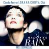 R.a.i.n. (Claudio Ferraz L.O.K.A N.A. C.H.U.V.A. Club Mix) FREE DOWNLOAD/ FULL VERSION LINK BELOW