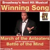 The March Of The Anteaters -- Rob Schiffmann -- Winning Song