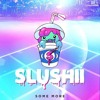 Slushii - Some More [Thissongissick.com Premiere] [Free Download]