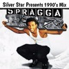 Silver Star Presents Spragga Benz 1990s Mix