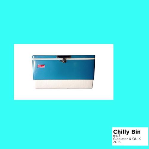 Gladiator & QUIX - Chilly Bin
