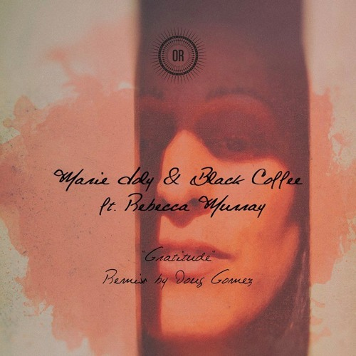 Gratitude With Black Coffee Featuring Rebecca Murray - Gratitude Album - Offering Recordings